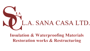 La Sana Casa Ltd for Insulation and Waterproofing materials, Restoration works and Restructuring.